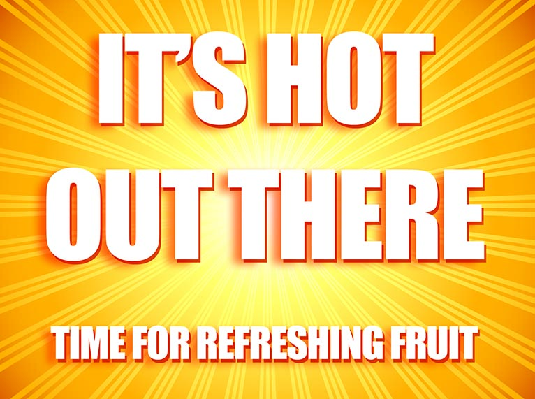 Time for refreshing fruit!